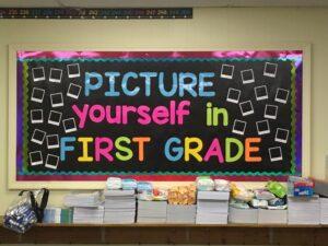 Bright Bulletin Board First Grade
