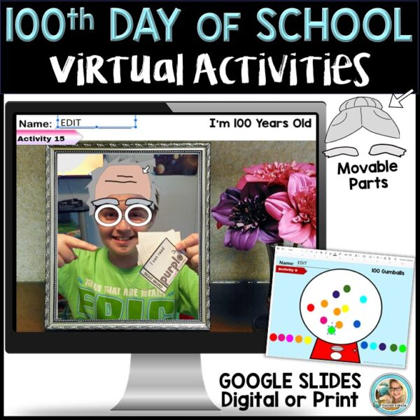 100th Day of School Digital Activities
